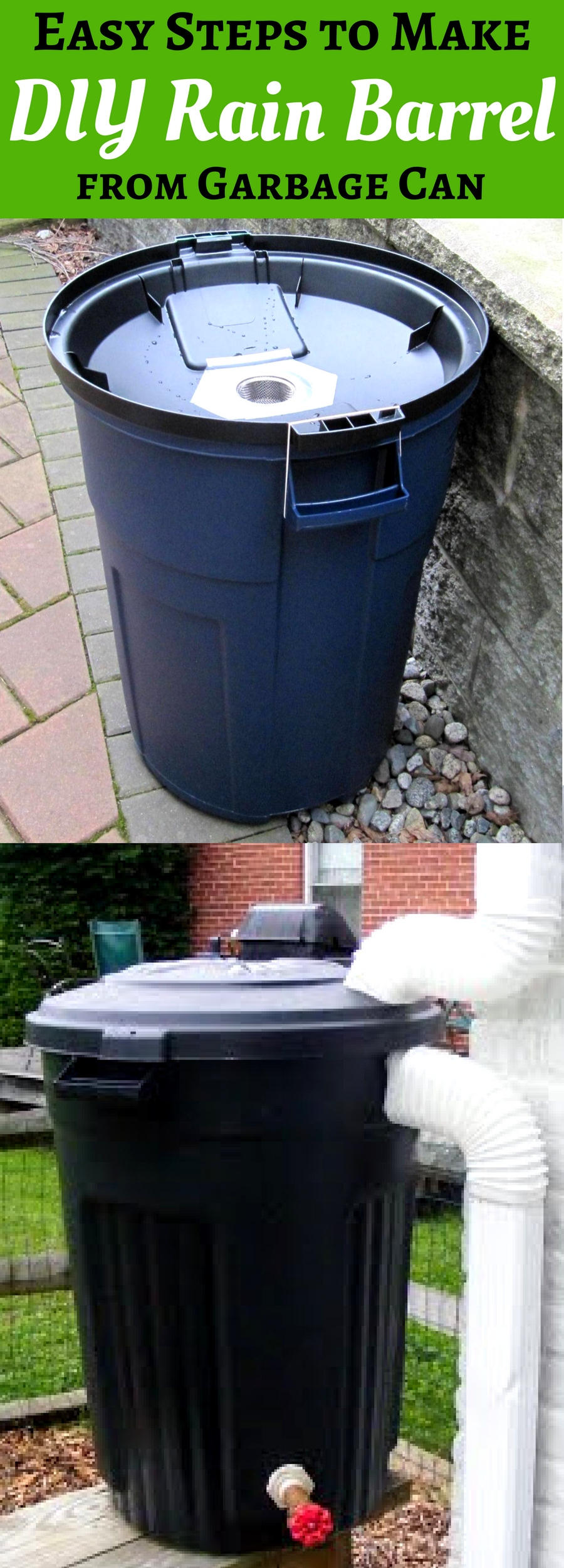 Easy Steps to Make DIY Rain Barrel from Garbage Can